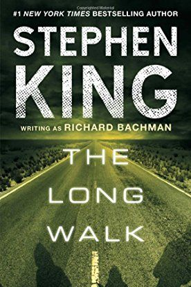 'The Long Walk' by Stephen King