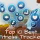 10 Best Fitness Tracker