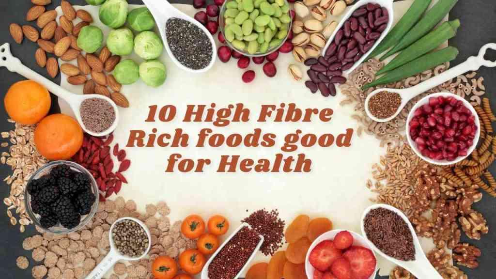 Top 10 Fibre-Rich Foods