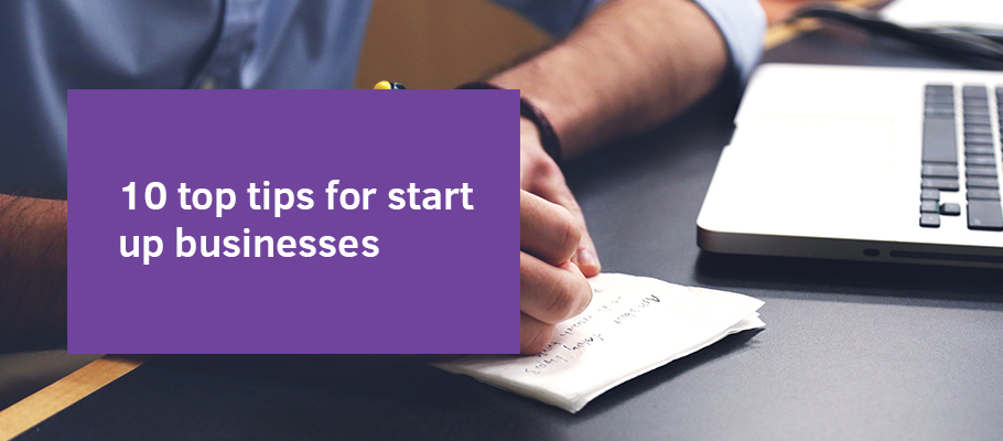Top 10 Things To Remember While You Start Your Business