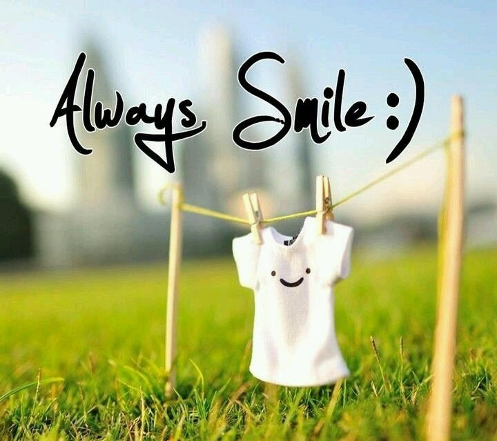 Always wear a smile on your face