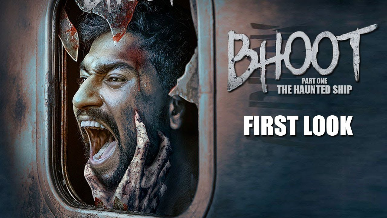 BHOOT - PART ONE THE HAUNTED SHIP | First Look | Vicky Kaushal, Bhumi Pednekar - YouTube