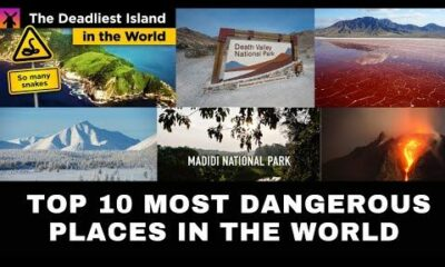 Top 10 Dangerous Places On Earth