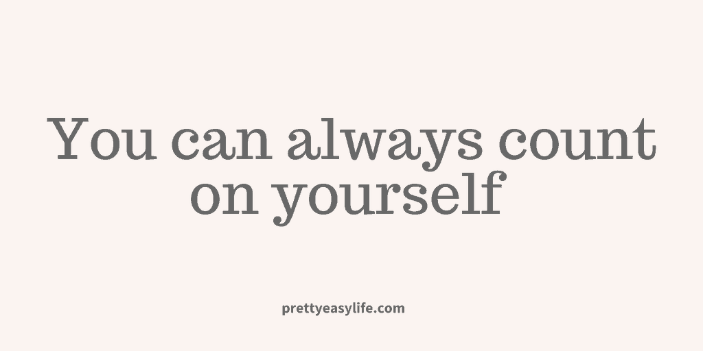 Count on yourself