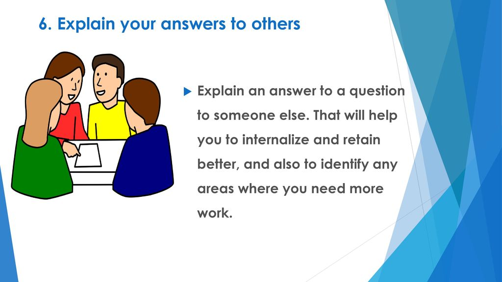 Explain your answers to others: