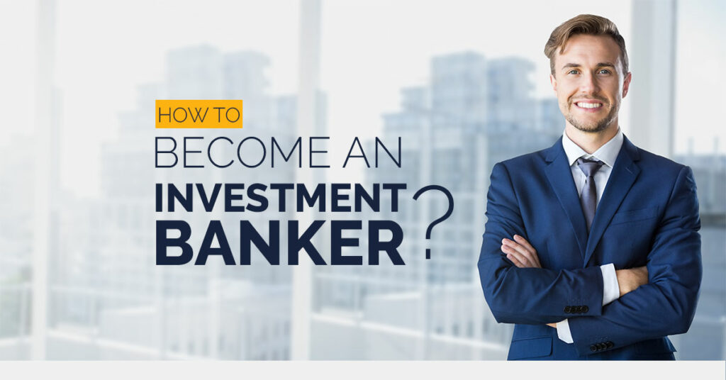 How-to-become-an-Investment-banker