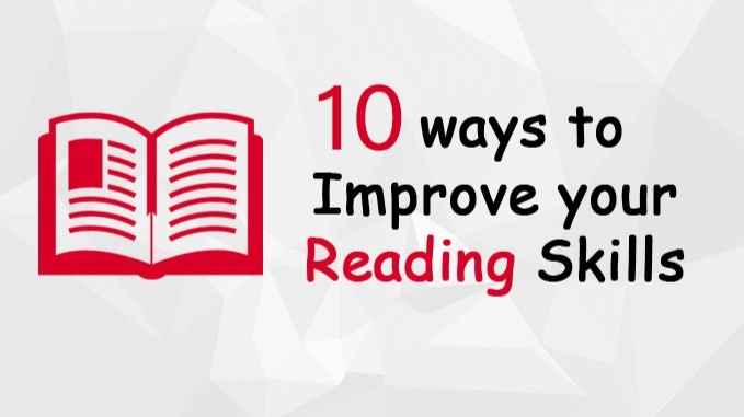 Top 10 Ways To Improve Your Reading Skills