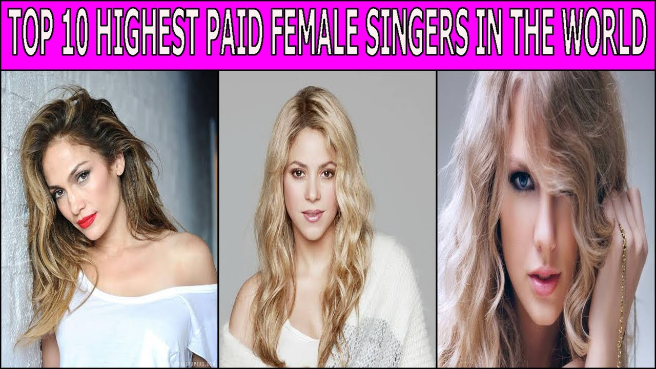 Top 10 Highest Paid Female Singers In The World.