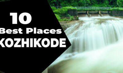 Top 10 places to visit Kozhikode