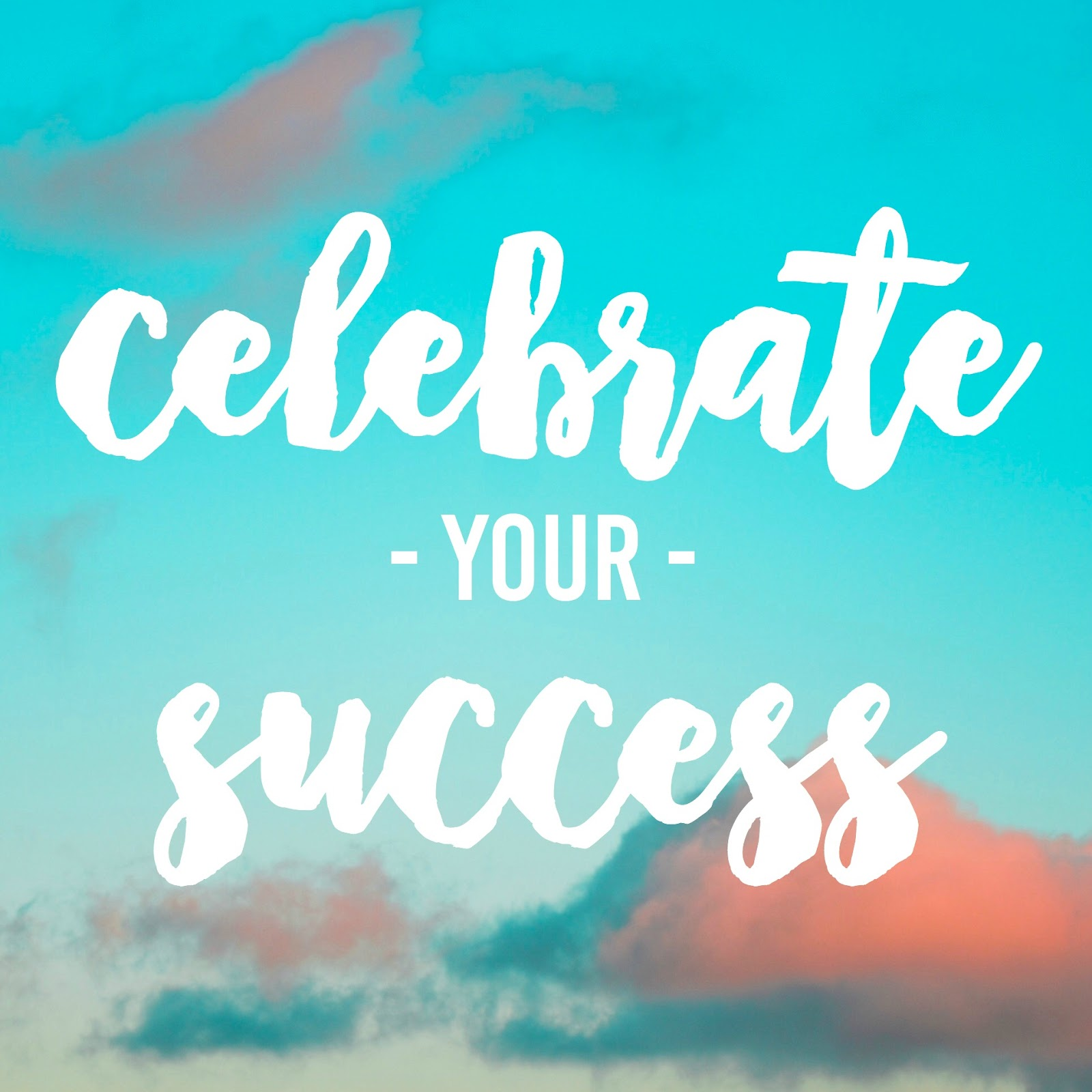 Celebrate Every Success