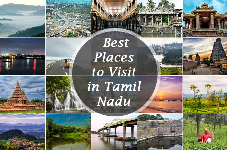 Top 10 places to visit in Tamilnadu