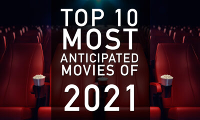 most anticipated movies of 2021