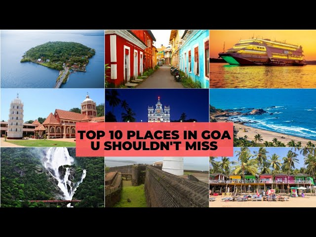 Top 10 Places To Visit In Goa