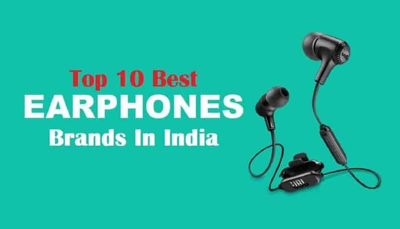 Top 10 Earphone brands
